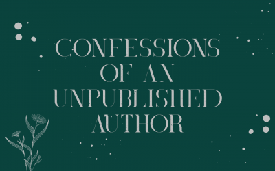 Confessions of an unpublished author